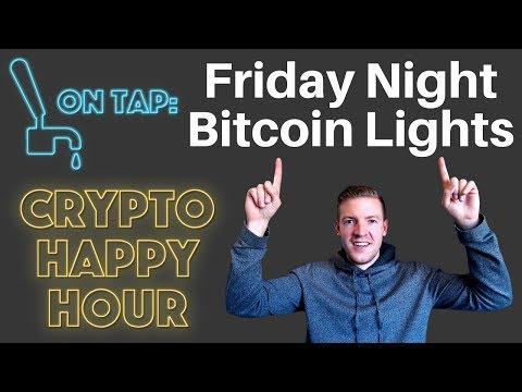 Crypto Happy Hour - Friday Night Edition - Feb 16th