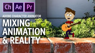 Mixing Animation and Reality (Adobe Character Animator Tutorial)