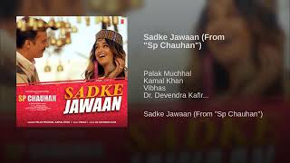 """Sadke Jawaan(""""From Sp Chauhan"""") New Bollywood Song 2019"""