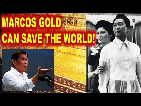 MARCOS GOLD CAN SAVE THE WORLD 987 BILLION DOLLARS AND MILLION TONS OF GOLD IN THE PHILIPPINES