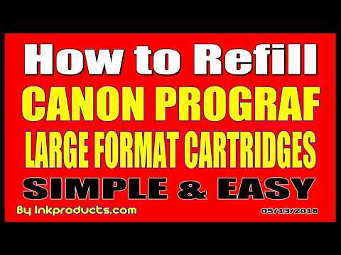 How To Refill Original Canon imagePROGRA  PFI, IPF Large Format Cartridges Simple & Easy