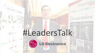 #LeadersTalk with LG Electronics, Enginering & HVAC Products