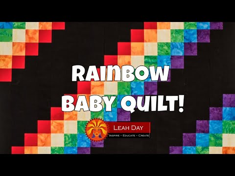 How to Piece a Rainbow Baby Quilt - Make a Baby Quilt with Leah Day