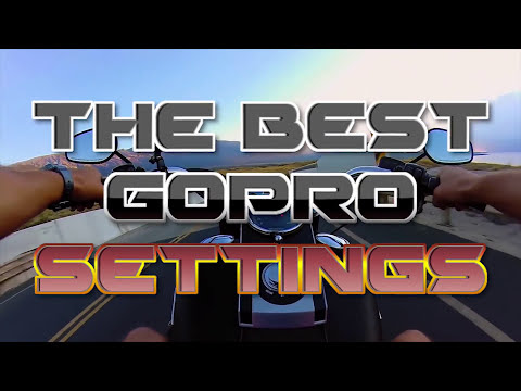 The Best GoPro Settings For Motorcycle Videos