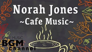 Download Norah Jones Cover - Relaxing Cafe Music - Chill Out Jazz & Bossa Nova arrange. Video