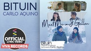 Meet Me In St. Gallen OST [Official Lyric Video] BITUIN by Carlo Aquino