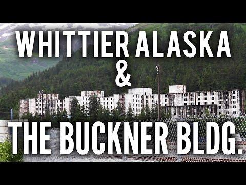 Whittier Alaska & The Buckner Building
