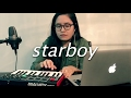 Starboy By The Weeknd Feat Daft Punk Cover
