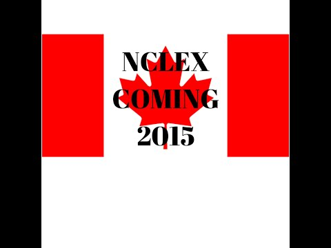 NCLEX Now Required in Canada