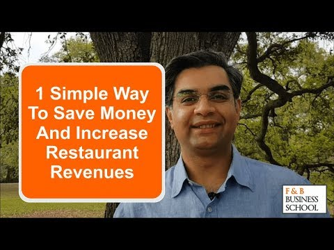 1 Simple Way To Save Money And Increase Restaurant Revenues