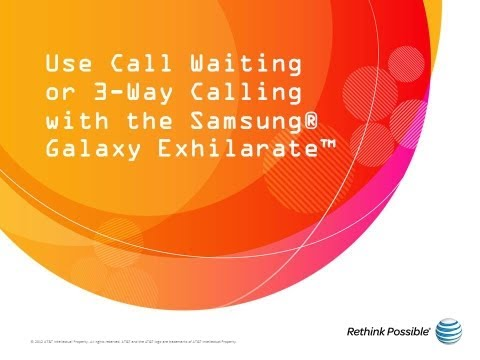 Use Call Waiting or 3-Way Calling with the Samsung® Galaxy Exhilarate™: AT&T How To Video Series