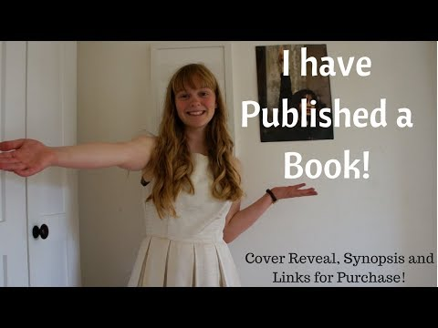 I Have Published a Book! || Cover Reveal, Synopsis and Links for Purchase