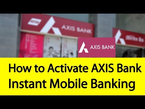 How to Activate Axis Bank Instant Mobile Banking Service | Tamil Banking