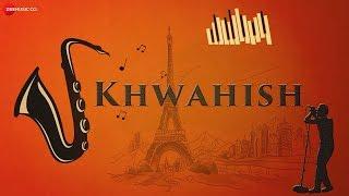 Khwahish | DV, Akshatha.T & Vaishnavi Gopal