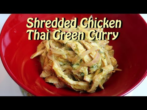 Shredded Chicken Thai Green Curry Easy Recipe Eps 90