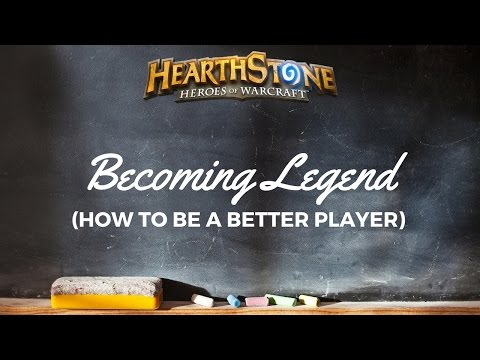 A Realistic Gameplan to Getting Legend (and being a better Hearthstone Player)