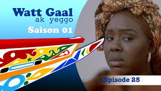 WATT GAAL ak yeggo - Episode 25 : Diamaaler