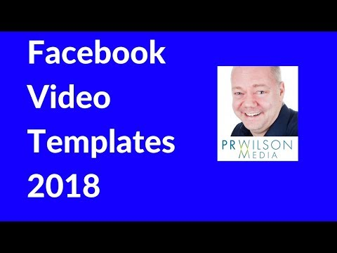 How to use Facebook video templates 2018