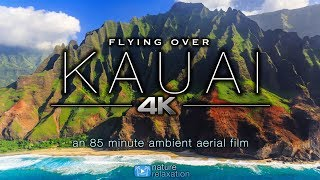 FLYING OVER KAUAI (4K) Hawaii's Garden Island   Ambient Aerial Film + Music for Stress Relief 1.5HR