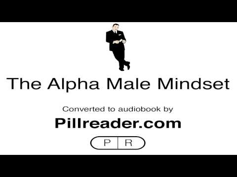 The Red Pill - The Alpha Male Mindset