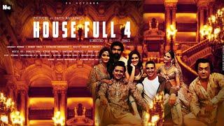 Housefull 4 Trailer, Akshay Kumar, Ritesh Deshmukh, Bobby Deol, Kriti S,Pooja H Kriti k,Sajid Khan