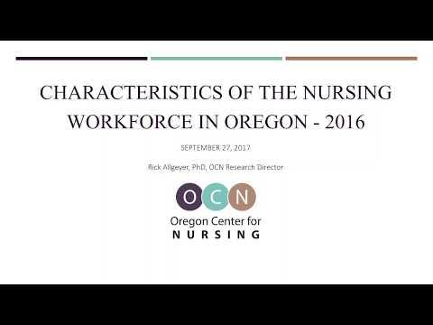Characteristics of the Nursing Workforce in Oregon - 2016