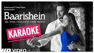 Baarishein (Atif Aslam) - KARAOKE With Lyrics || New Bollywood Song Karaoke 2019