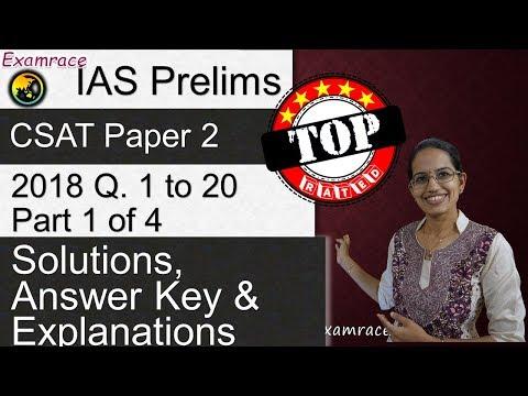 IAS Prelims CSAT Paper 2 - 2018 Solutions, Answer Key & Explanations Part 1 (Q. 1 to 20) Part 1 of 4