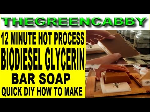 QUICK DIY BIODIESEL GLYCERIN BAR SOAP - 12 MINUTE HOT PROCESS GLYCERIN SOAP HANDMADE & HOMEMADE
