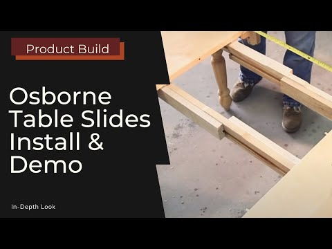 Installing and Using Table Slides (Osborne Wood Products)
