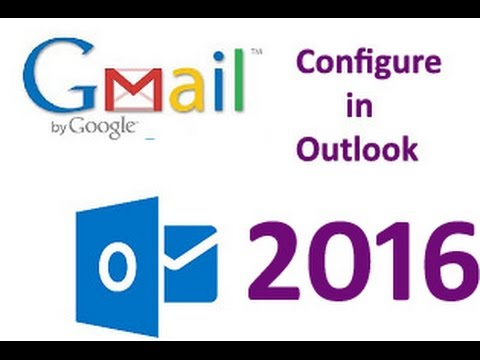 How to configur your gmail in outlook 2016 with 100% problem fix guarantee