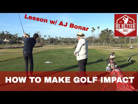 AJ Bonar Teaches How to Make Golf Impact, Be Better Golf