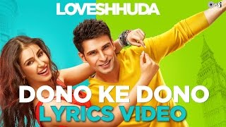 Dono Ke Dono Lyrics Video - Loveshhuda | Hit Party Song 2016 | Girish, Navneet, Parichay, Neha