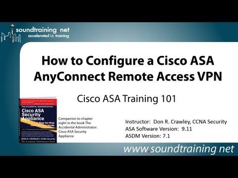 Cisco ASA AnyConnect Remote Access VPN Configuration: Cisco ASA Training 101