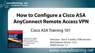 Cisco Asa Anyconnect Remote Access Vpn Configuration Cisco Asa Traini
