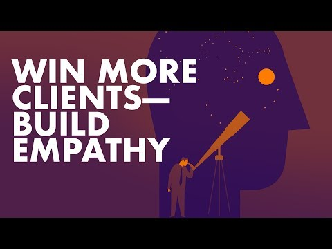 Win More Clients — Build Empathy to Earn Trust