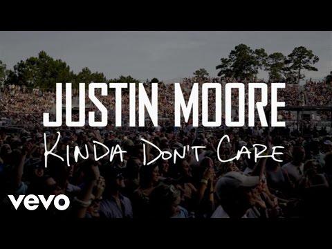 Justin Moore - Kinda Don't Care (Instant Grat Video)