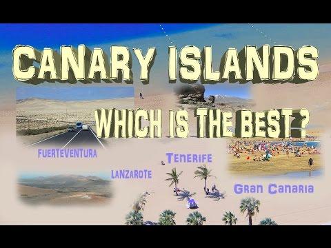Canary Islands - Tenerife, Gran Canaria, Fuerteventura, Lanzarote. Which choose?
