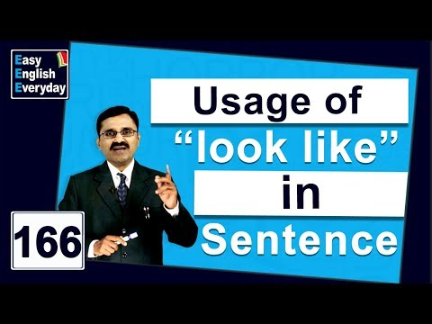 "Spoken English language course| Usage of ""LOOK LIKE"" 