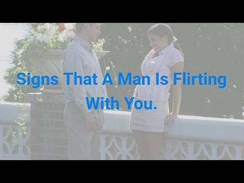 Signs That A Man Is Flirting With You