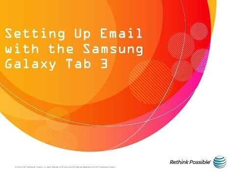 Samsung Galaxy Tab 3 : Setting Up Email