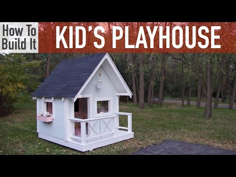 How to Build a Kid's Playhouse