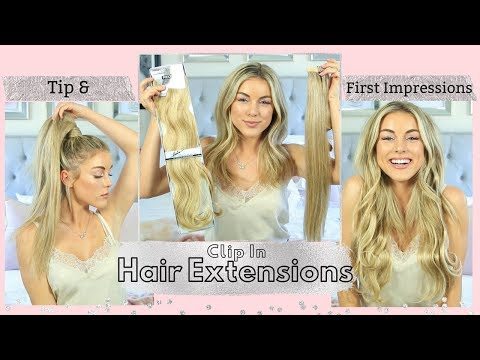 Tips For Buying Clip In Hair Extensions & First Impressions
