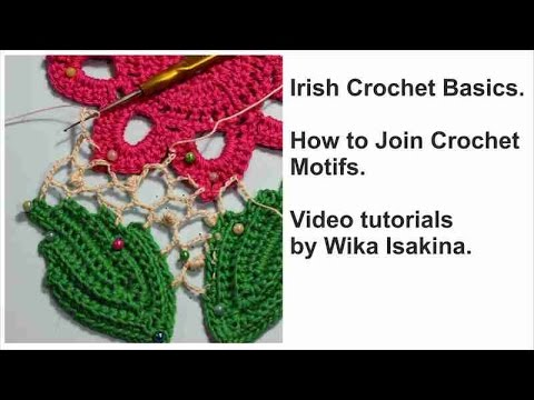 Irish Crochet Basics HOW TO JOIN CROCHET MOTIFS #irish_crochet