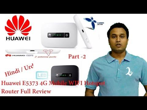huawei E5373 4G Mobile WIFI Hotspot Router Full Review Part 2 Hindi/Urdu