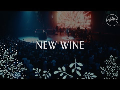 New Wine - Hillsong Worship