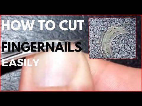 How to cut fingernails easily.