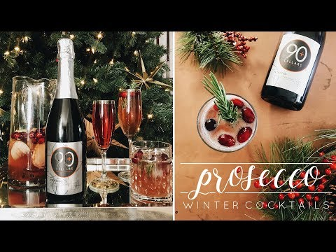 Prosecco Winter Cocktails with 90+ Cellars