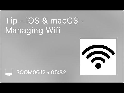 SCOM0612 - Tip - iOS & macOS - Managing Wifi