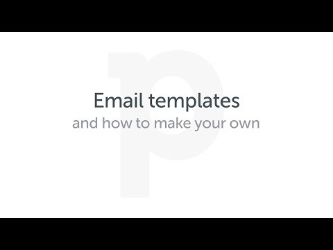 Email templates - and how to make your own